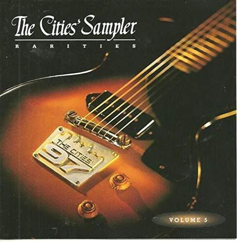 The Cities Sampler: Rarities, Volume 5