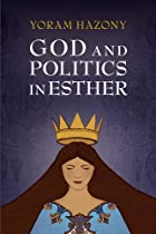 God and Politics in Esther