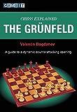 Chess Explained: The Grunfeld-Bogdanov, Valentin