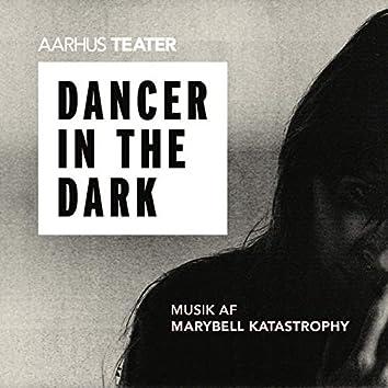 AARHUS TEATER DANCER IN THE DARK
