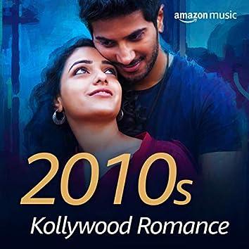 2010s Kollywood Romance