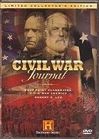 Civil War Journal #3 : West Point Classmates - Civil War Enemies & Robert E. Lee