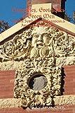 Gargoyles, Grotesques & Green Men: Ancient Symbolism in European & American Architecture