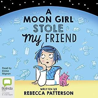 A Moon Girl Stole My Friend cover art
