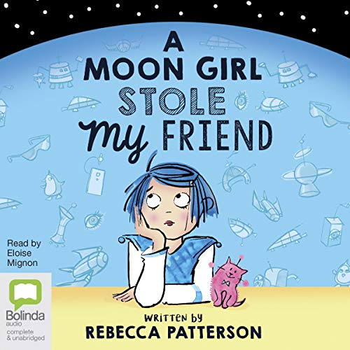 A Moon Girl Stole My Friend audiobook cover art