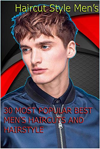 30 Most Popular Best Men S Haircuts And Hairstyles Haircut Style Men S Haircut Style Men S Kindle Edition By Damasta Sigit Children Kindle Ebooks Amazon Com