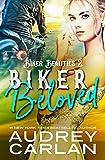 Biker Beloved (Biker Beauties Book 2)