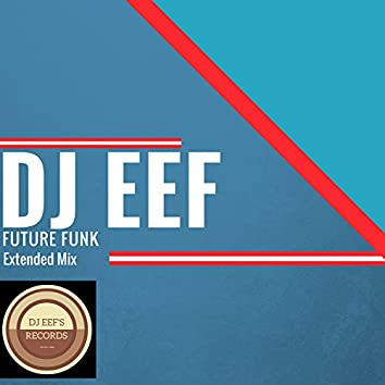 Future Funk (Extended Mix)