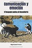 Comunicación y emoción: El lenguaje canino al descubierto