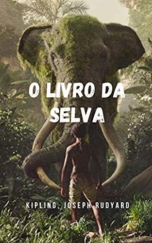 O livro da Selva: As obras mais emblemáticas da literatura juvenil, dirigidas a crianças, jovens e adultos.