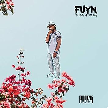 Fuyn: The Story of Bad Boy