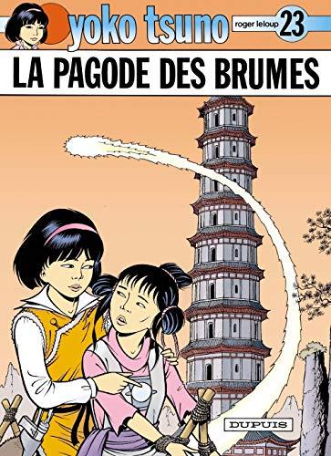 Yoko Tsuno, tome 23 : La Pagode des brumes
