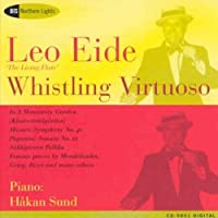 Leo Eide-Whistling Virtuoso by Leo Eide (2007-02-26)