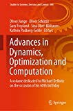 Advances in Dynamics, Optimization and Computation: A volume dedicated to Michael Dellnitz on the occasion of his 60th birthday (Studies in Systems, Decision and Control Book 304) (English Edition)