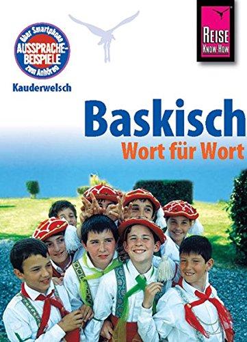 Kauderwelsch, Baskisch Wort für Wort