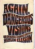 Again, Dangerous Vision
