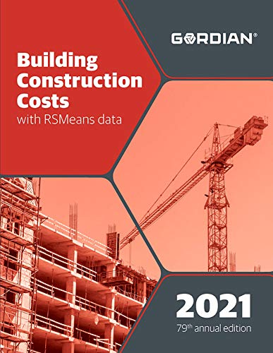 Compare Textbook Prices for Building Construction Costs With RSMeans Data 2021 Means Building Construction Cost Data Annual Edition ISBN 9781950656516 by Doheny, Matthew