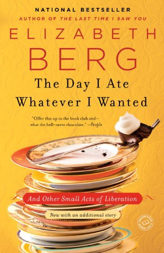 The Day I Ate Whatever I Wanted: And Other Small Acts of Liberation (English Edition)