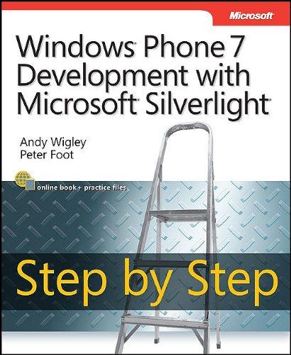 Windows Phone 7 Silverlight Development Step by Step (Step by Step (Microsoft))