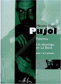 Palermo - un Domingo en la Boca --- 1 Ou 2 Guitares
