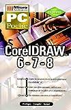 CorelDRAW 6, 7, 8 (PC Poche)