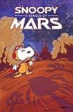Peanuts Original Graphic Novel: Snoopy: A Beagle of Mars