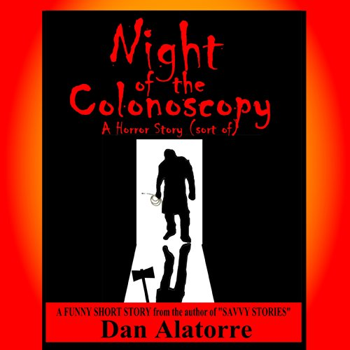 Night of the Colonoscopy audiobook cover art