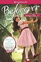 Manners and Mischief: A Samantha Classic Volume 1 (American Girl Beforever: Samantha Classic)