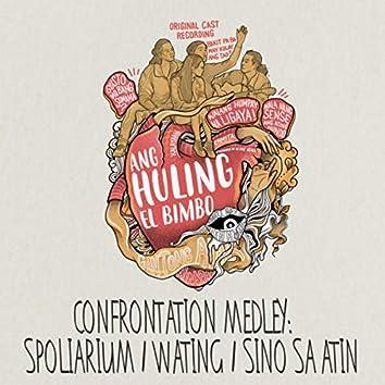Confrontation Medley : Spoliarium / Wating / Sino Sa Atin