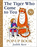 The Tiger Who Came to Tea Pop-Up Book - New Pop-Up Edition of Judith Kerr's Classic Children's Book