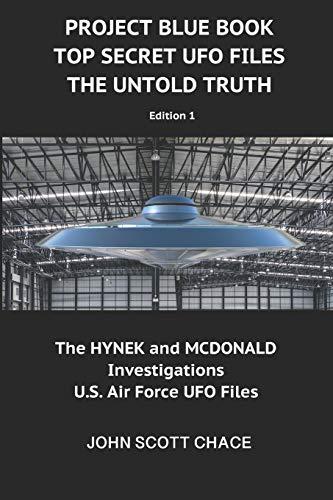 PROJECT BLUE BOOK : TOP SECRET UFO FILES: THE UNTOLD TRUTH