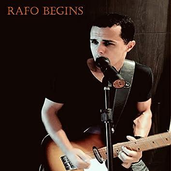 Rafo Begins