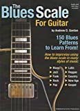 The Blues Scale for Guitar  (English Edition)