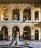 Old Homes, New Life: The Resurgence of the British Country House