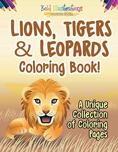 Lions Tigers Leopards Coloring Book A Unique Collection Of Coloring Pages product image