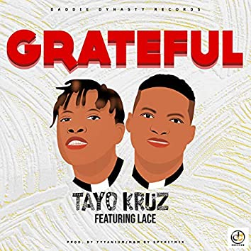 Grateful (feat. Lace)