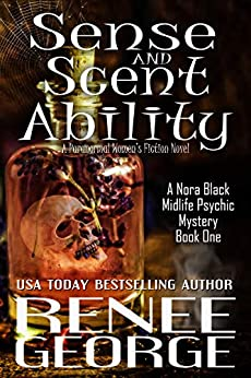 Featured Fantasy : Sense and Scent Ability by Renee George