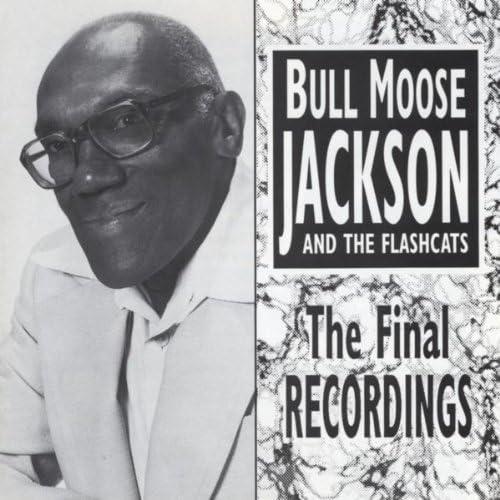 Bull Moose Jackson and The Flashcats