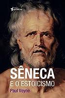 Sêneca e o Estoicismo (Português)