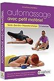 Automassage - 114 Exercices avec Petit Materiel - Sante, Bien-Être, Preparation