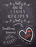 Our Family Recipes: Do It Yourself Write In Notebook (Family Recipe Journals)