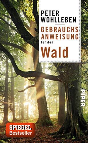 Gebrauchsanweisung für den Wald: 4. aktualisierte Auflage 2020