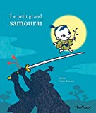 Le Petit Grand Samouraï