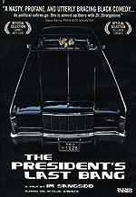 Presidents Last Bang