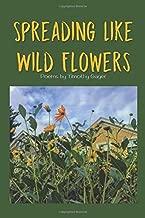 Spreading Like Wild Flowers