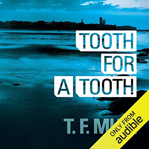 Tooth for a Tooth: DI Gilchrist, Book 3