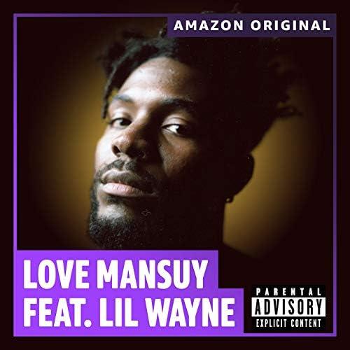 Love Mansuy feat. Lil Wayne
