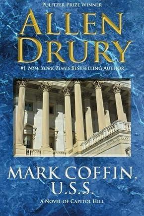 Mark Coffin, U.S.S. by Allen Drury (2014-02-21)