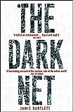 The Dark Net (English Edition)