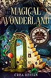 Magical Wonderland (Wonderland: Chronicles of Blood Book 2)